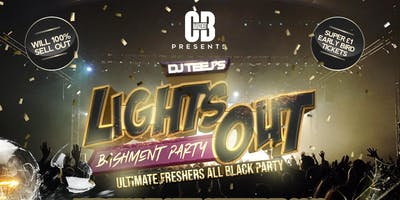 Lights Out NN2  -  Ultimate Freshers All Black Party