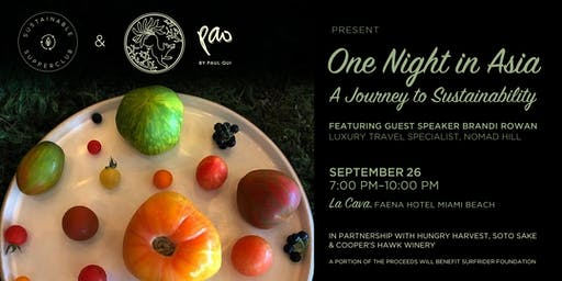 Sustainable Supperclub & Pao by Paul Qui Present One Night in Asia