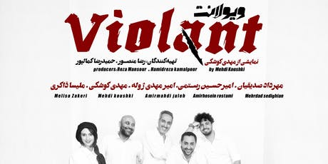 Montreal - Violant, Iranian theater tickets