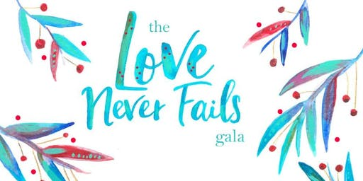""" The Love Never Fails "" Christmas Gala"