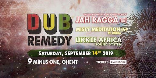 Dub Remedy W/ JAH RAGGA, Misty Meditation & Likkle Africa