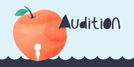 Auditions for James and the Giant Peach tickets