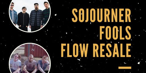 Sojourner / Fools / Flow Resale