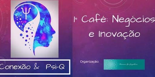 1o Café Conexão & Psi-Q