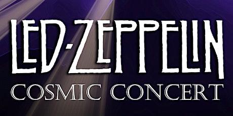 Led Zeppelin Cosmic Concert tickets