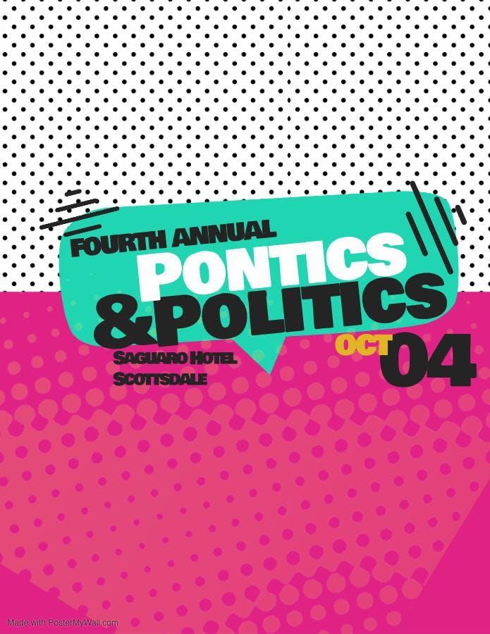 MWU - 4th Annual Pontics & Politics