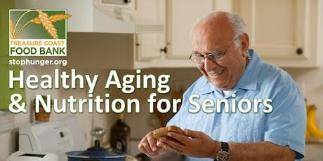 Healthy Aging & Nutrition for Seniors tickets