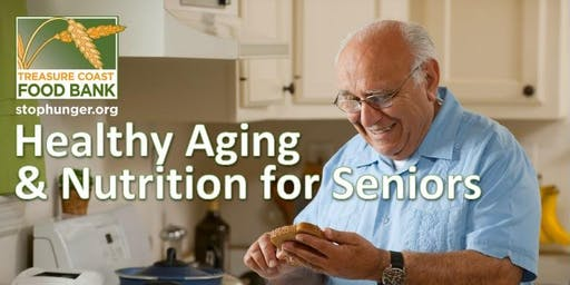 Healthy Aging & Nutrition for Seniors