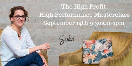 The High Profit, High Performance Masterclass tickets