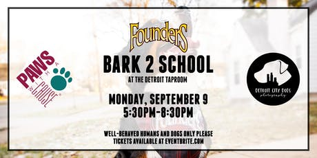 BARK 2 SCHOOL at Founders Detroit Taproom tickets