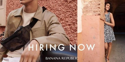 Fashion Your Career: Banana Republic Hiring Event for Stylists & Stock