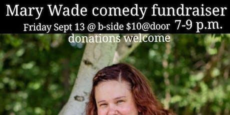 Mary Ward Comedy Funfraiser tickets