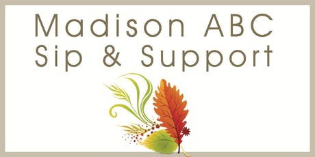 Madison ABC's Fall Sip & Support Wine Tasting Fundraiser tickets