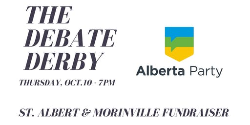 Debate Derby - Alberta Party St. Albert/Morinville