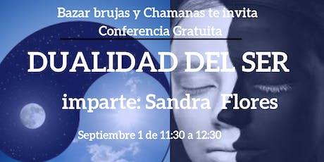 """Conferencia Gratuita """"Dualidad del Ser"""" boletos"""