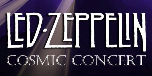 Led Zeppelin Cosmic Concert