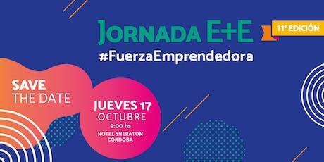 11° JORNADA E+E #FuerzaEmprendedora entradas