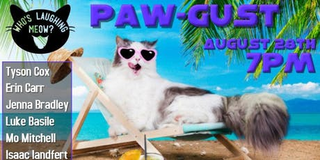 Who's Laughing Meow? - Pawgust tickets