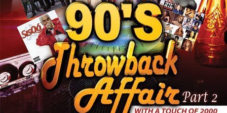 90s Throwback Affair part 2 with a Touch of 2000 tickets