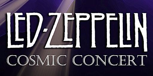 Led Zeppelin Cosmic Concert
