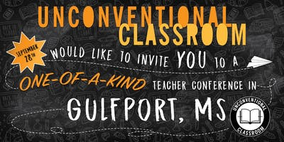Teacher Workshop - Gulfport, MS - Unconventional Classroom