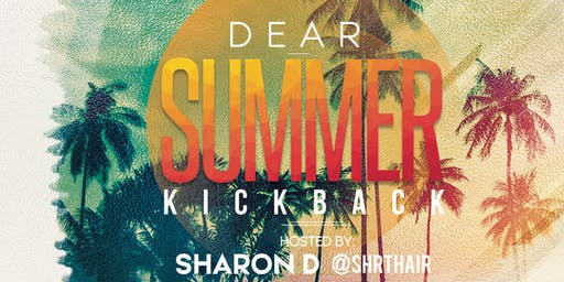 Dear Summer Kick Back