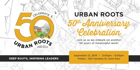 Urban Roots 50th Anniversary Celebration tickets