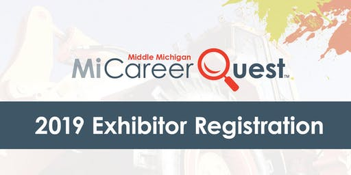 MiCareerQuest Middle Michigan 2019 Exhibitor Registration