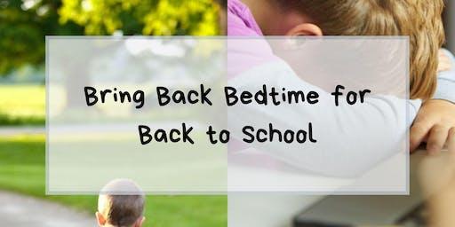 Bring Back Bedtime for Back to School