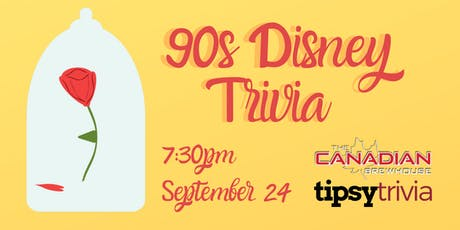 90s Disney Trivia - Sept 24, 7:30pm - The Canadian Brewhouse tickets