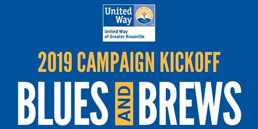 Blues & Brews - United Way of Greater Knoxville 2019 Campaign Kick Off