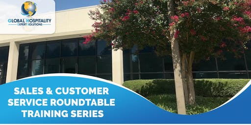SALES & CUSTOMER SERVICE ROUNDTABLE TRAINING SERIES - September 2019