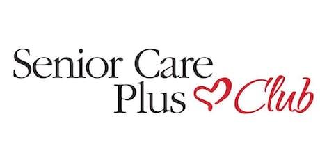 Senior Care Plus Club tickets