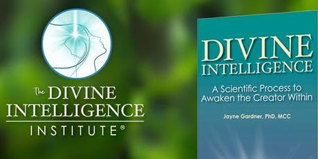 The Divine Intelligence Process - Activate The Creator Within tickets