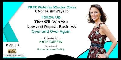 6 Non Pushy Ways to Follow Up That Will Win You Ne