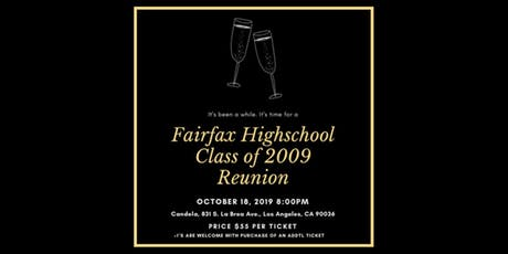 Fairfax Highschool Class of 2009 10-Year Reunion tickets