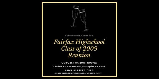 Fairfax Highschool Class of 2009 10-Year Reunion