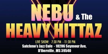 Nebu & The Heavy Hitters tickets