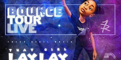 BOUNCE TOUR LIVE  #BACK2SCHOOL #EDITION -THAT GIRL LAY LAY AND FRIENDS