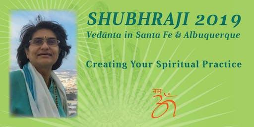 Shubhraji -Creating Your Spiritual Practice