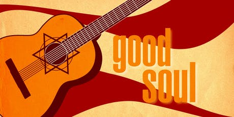 Good Soul Shabbat tickets