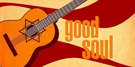 Good Soul Shabbat tickets