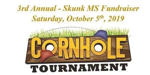 3rd Annual Skunk MS Cornhole Tournament Fundraiser