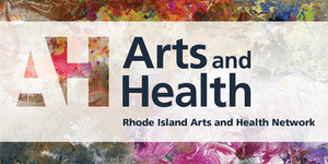 RI State Arts and Health Celebration and Plan Release