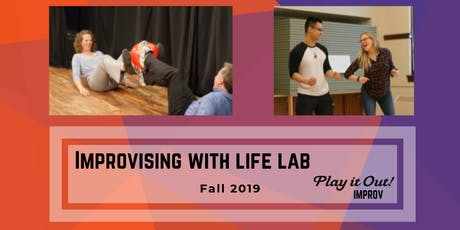 Improvising with Life Lab - October 13 tickets
