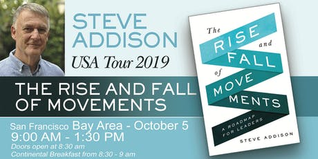 Rise & Fall of Movements with Author, Steve Addison tickets