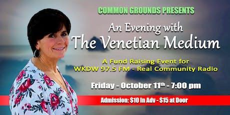 An Evening With The Venetian Medium tickets