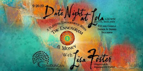 Date Night! A Playful Engagement with the Enneagram & Money tickets