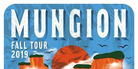 Mungion with Dead Larry and Porky's Groove Machine tickets