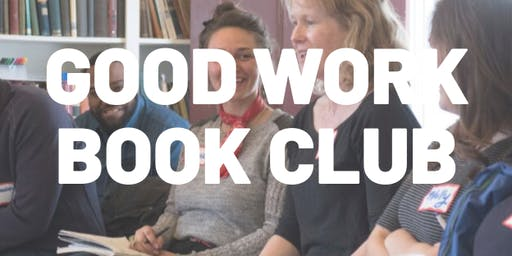 Good Work Book Club: Emergent Strategy by adrienne maree brown